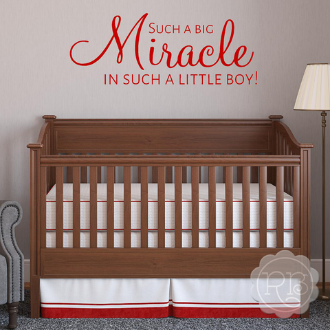 SUCH A BIG MIRACLE Boy's Nursery Wall Decal
