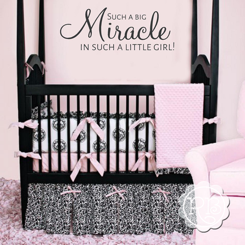 SUCH A BIG MIRACLE Girl's Nursery Wall Decal