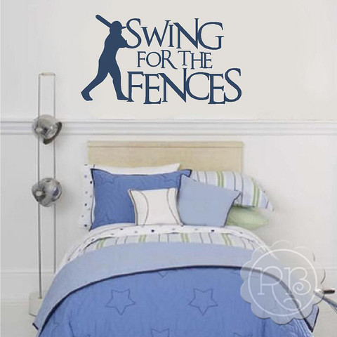 SWING FOR THE FENCES Baseball Wall Decal