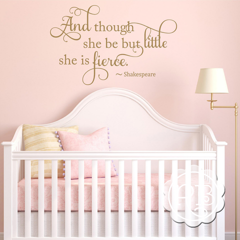 AND THOUGHT SHE BE BUT LITTLE Nursery Decal