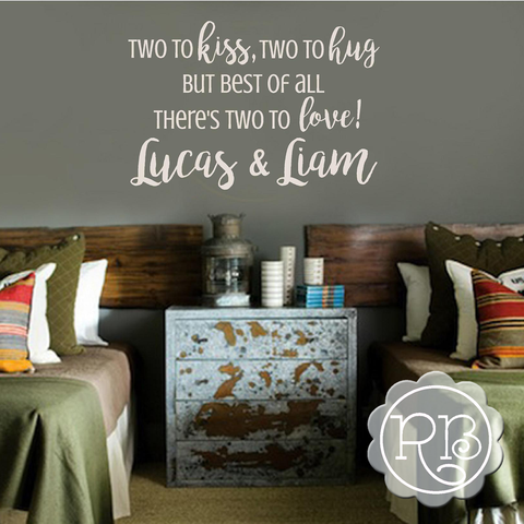 TWO TO KISS TWO TO HUG Personalized Twins Nursery Wall Decal