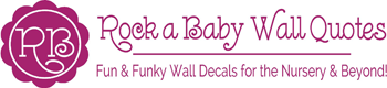 Rock a Baby Wall Quotes