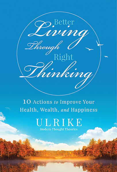 Book • Better Living Through Right Thinking