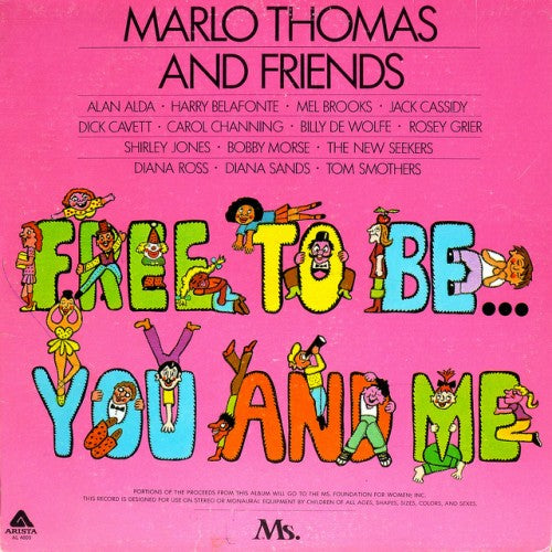 Free To Be You and Me by Marlo Thomas and Friends