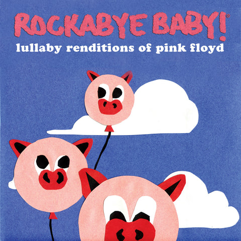 rockabye baby lullaby renditions pink floyd