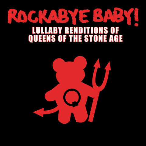 rockabye baby lullaby renditions queens of the stone age qotsa