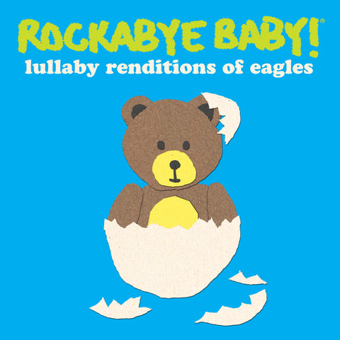 rockabye baby lullaby renditions eagles