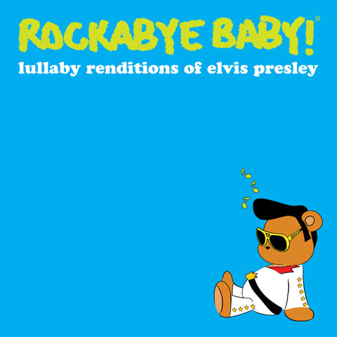rockabye baby lullaby renditions elvis presley