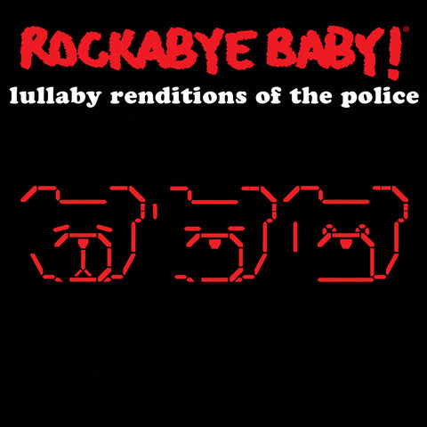 rockabye baby lullaby renditions police