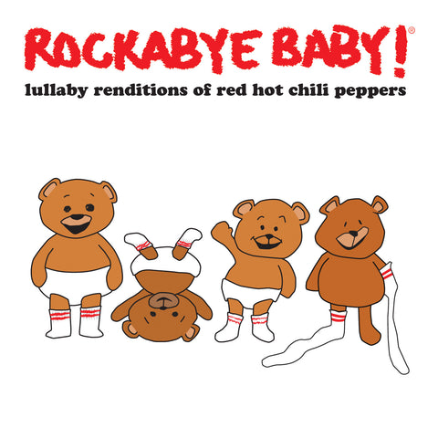 rockabye baby lullaby renditions red hot chili peppers rhcp