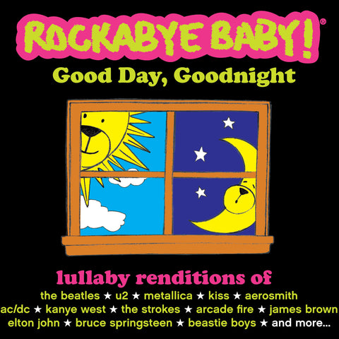 rockabye baby good day goodnight compilation
