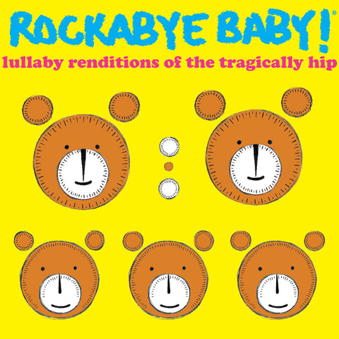 rockabye baby lullaby renditions tragically hip