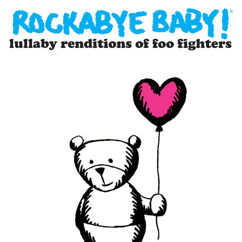 rockabye baby lullaby renditions foo fighters