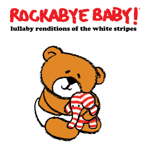 rockabye baby lullaby renditions white stripes
