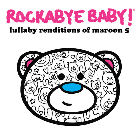 rockabye baby lullaby renditions maroon 5