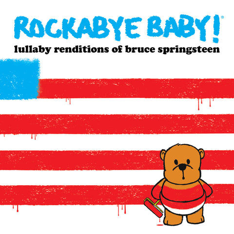 rockabye baby lullaby renditions bruce springsteen