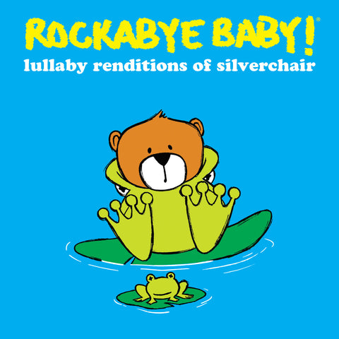 rockabye baby lullaby renditions silverchair