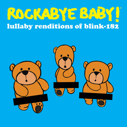rockabye baby lullaby renditions blink 182