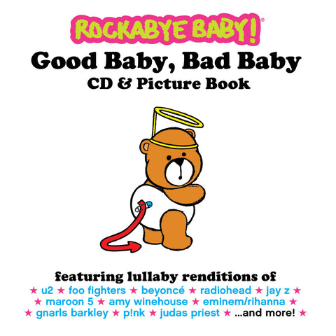 rockabye baby good baby bad baby cd and picture book
