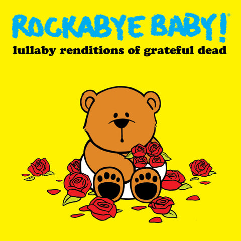 rockabye baby lullaby renditions grateful dead