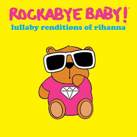 rockabye baby lullaby renditions rihanna