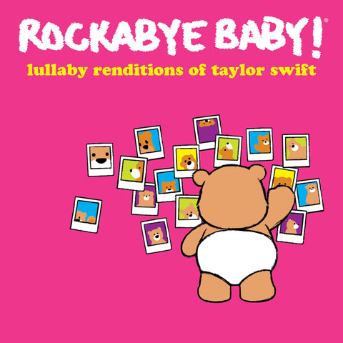 rockabye baby lullaby renditions taylor swift