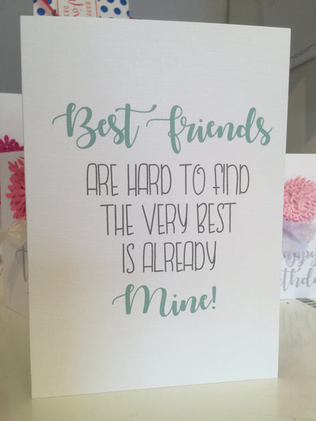 """Best Friends are Hard to Find"" A5 Card"