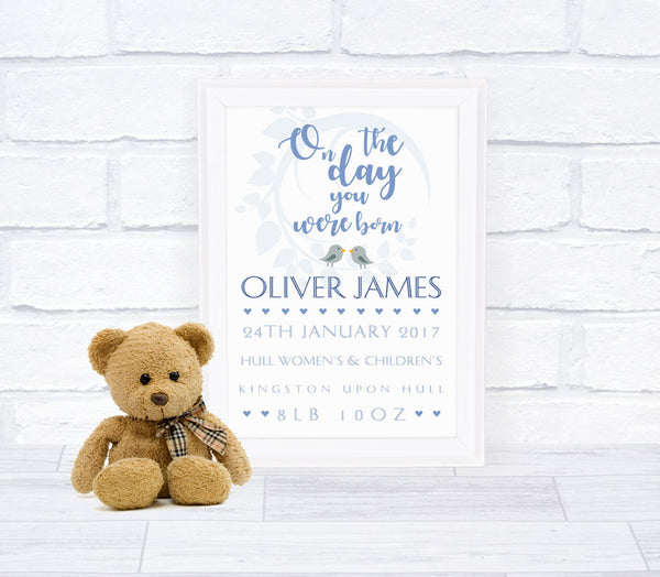 """On the day you were born"" New Baby Boy Personalised Print"