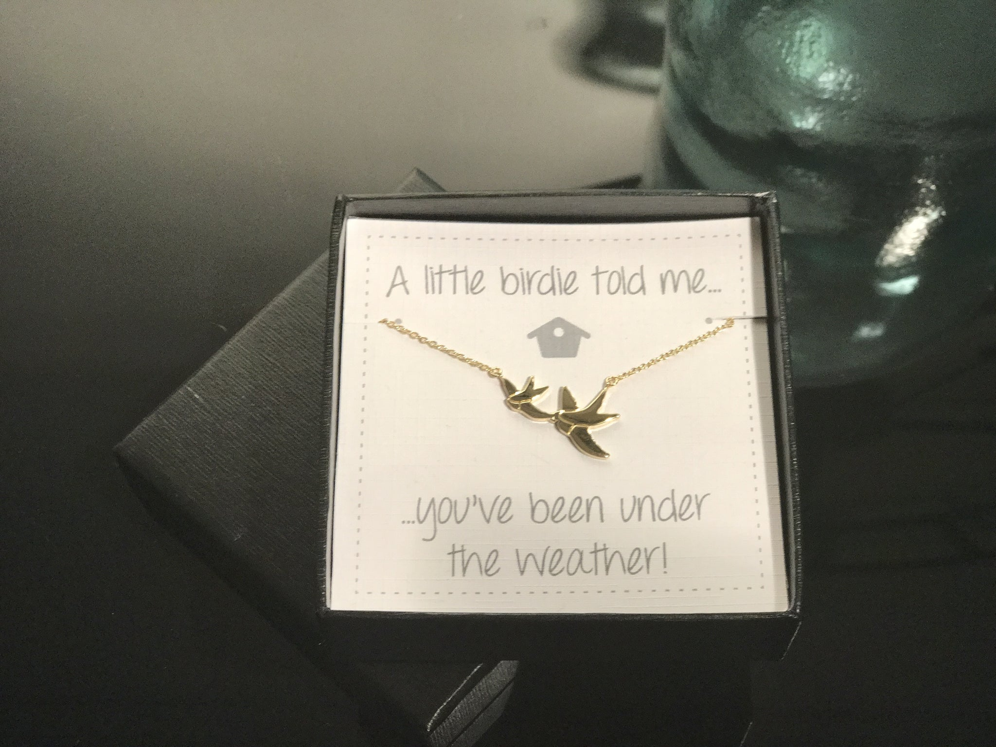 You`ve Been Under The Weather - Box Gift