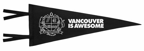 Vancouver Is Awesome Pennant