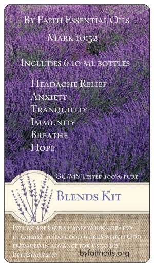 Blends Kit - Ephesians 2:10 - By Faith Essential Oils