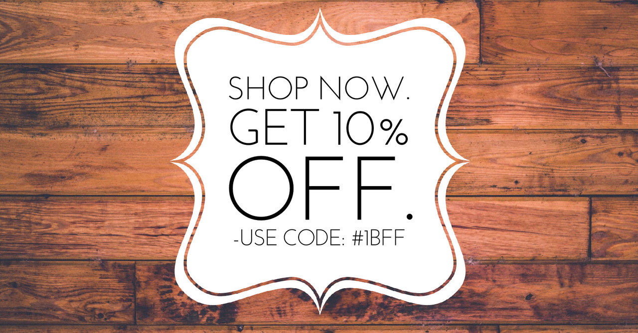 Shop Now. Get 10% Off
