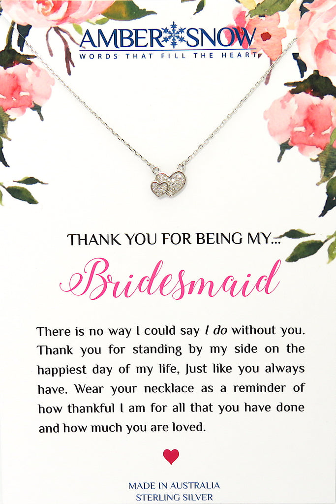 Thank you for being my Bridesmaid - Double Heart necklace