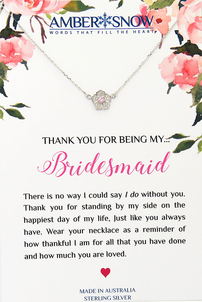 Thank you for being my Bridesmaid - Flower with Pink Stone necklace