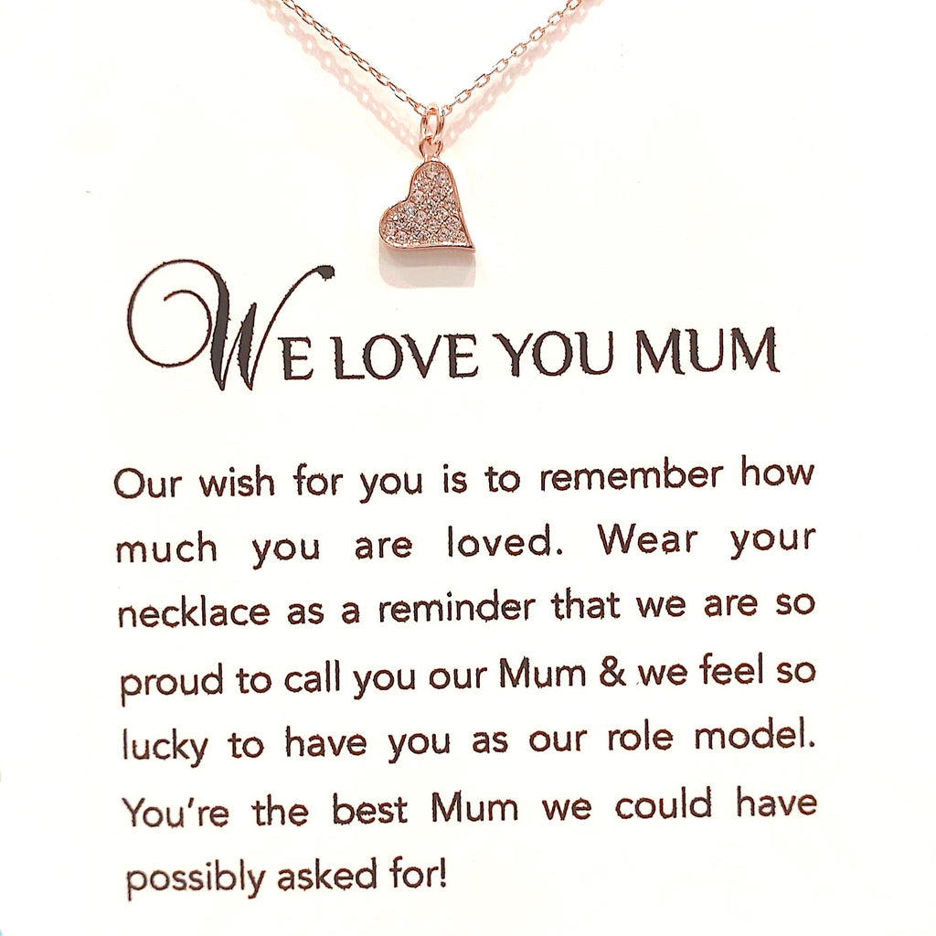 Sterling Silver Necklace - We Love You Mum - Rose Gold