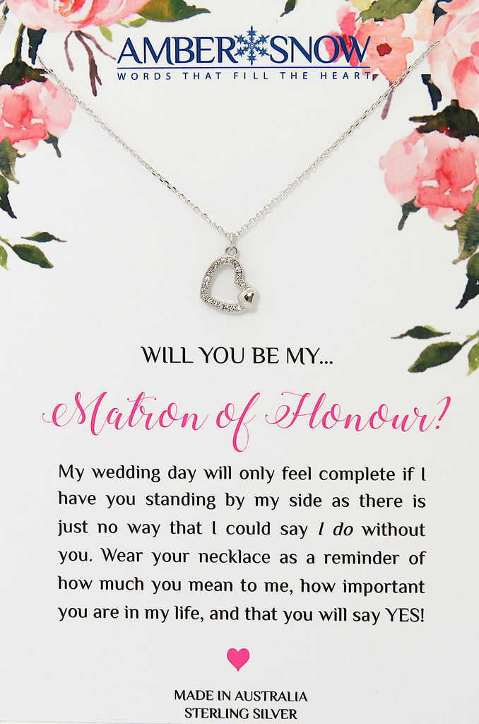 Will you be my Matron of Honour? - Open Heart necklace