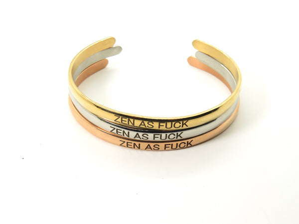 Zen as F*ck - Rose Gold bangle
