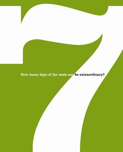 DAN ZADRA | 7: How Many Days of the Week Can Be Extraordinary?