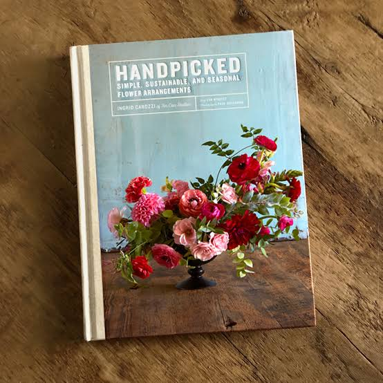 TIN CAN STUDIOS | Hand Picked: Simple, Sustainable, And Seasonal Flower Arrangments