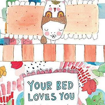 Your Bed Loves You - Meredith Gaston