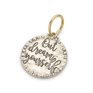 Out Dream Yourself Charm