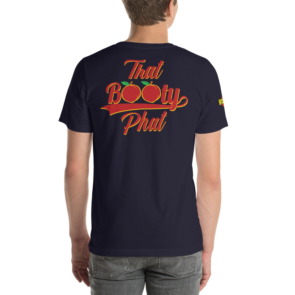 Yesss Sirrr, That Booty Phat Short-Sleeve Unisex T-Shirt | 9th Wave Apparel - 9thwaveapparel