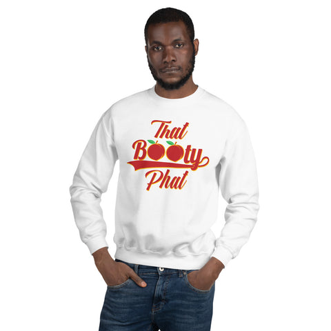 That Booty Phat Sweatshirt | 9th Wave Apparel - 9thwaveapparel