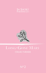 LONG-GONE MARY