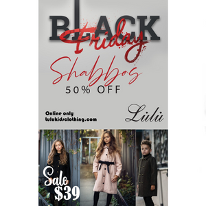 LuLu Black Friday Sale Is Live! Get 50% Off The Entire Shabbos Collection!
