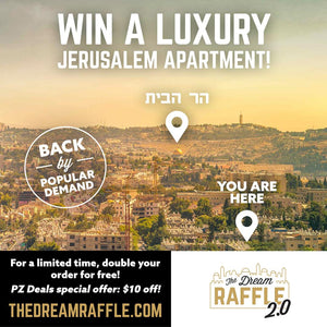 LIMITED TIME OFFER! Double your chances to win a luxury Jerusalem apartment for free!