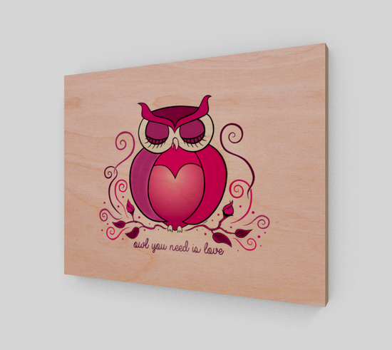 Owl You Need Is Love Wood Print
