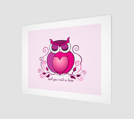 Owl You Need Is Love Fine Art Print