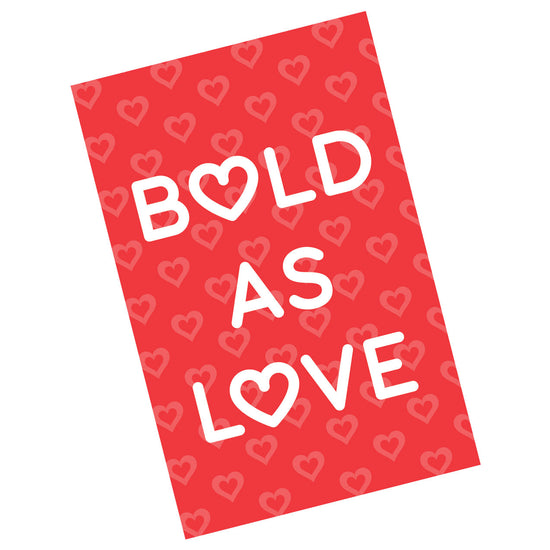 Bold As Love Valentine Card