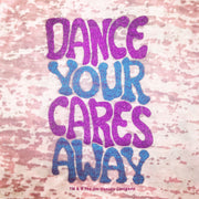 "Close up view of the ""Dance your cares away"" words on a pink tank top"
